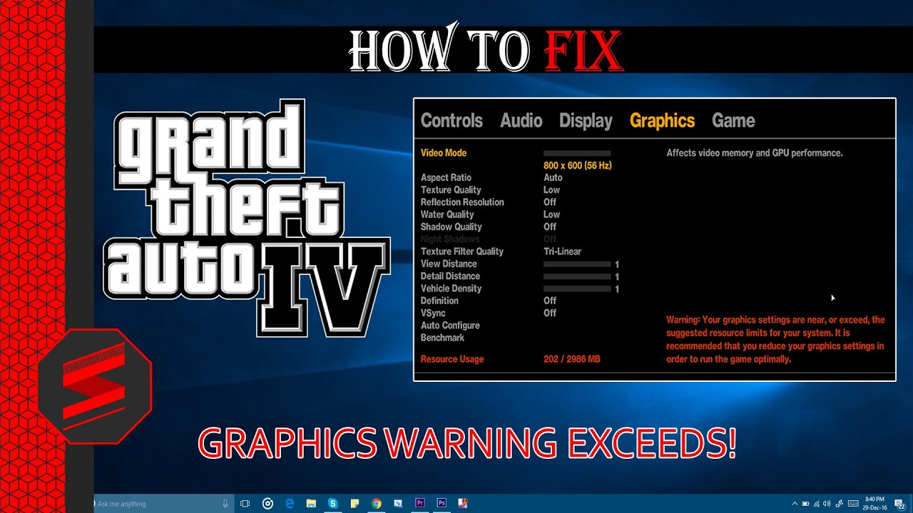 GTA 4 - Fix Graphics Warning Exceeds Problem 100% 2017 - Windows 10/8/7 -  SNYTECHHD