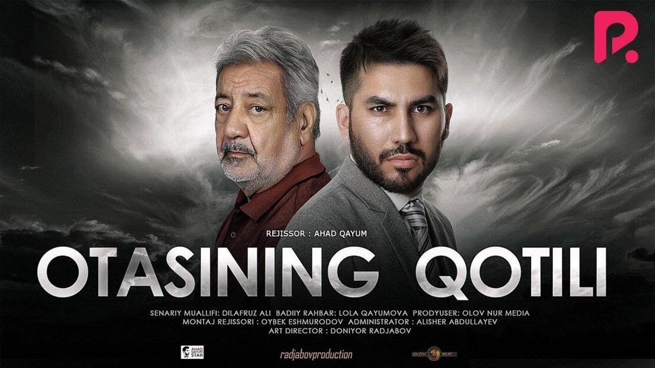 Otasining qotili (o'zbek film) | Отасининг котили (узбекфильм) 2019 #UydaQoling