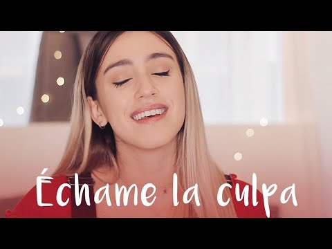 Échame La Culpa - Luis Fonsi ft  Demi Lovato - Xandra Garsem