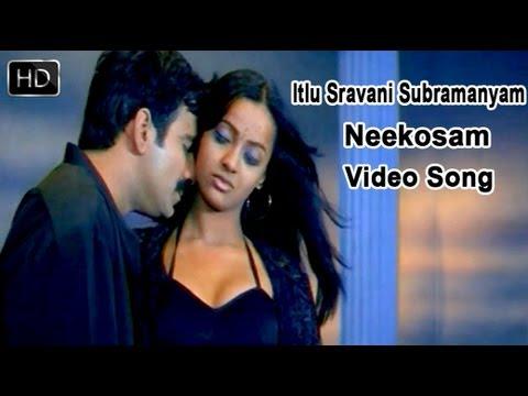 Itlu Sravani Subramanyam Movie | Neekosam Video Song | Ravi Teja, Tanu Roy & Samrin