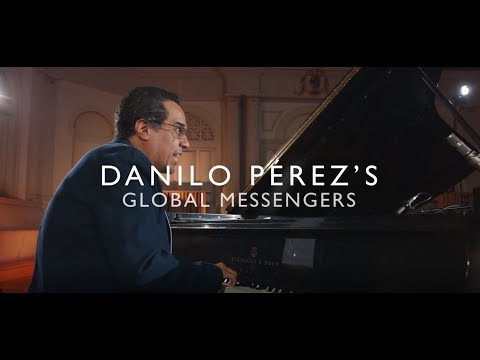 """Expedition"" - Danilo Pérez's Global Messengers"