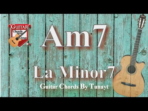 ? La7 minor | How to play Am7 chords on guitar | La minor 7 Akoru Gitarda Nas?l Bas?l?r ?