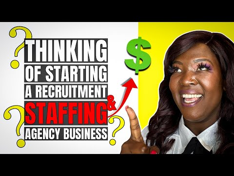Thinking of Starting a Recruitment & Staffing Agency Busines