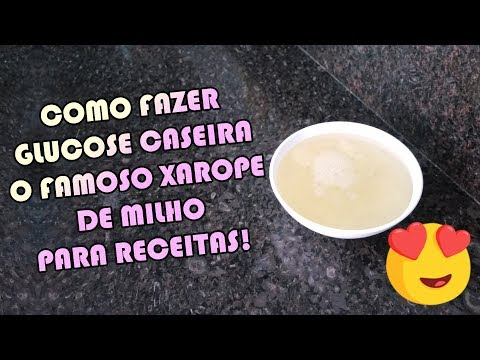 COMO FAZER GLUCOSE CASEIRA o XAROPE DE MILHO | Como Fazer Fácil #Receitas 57