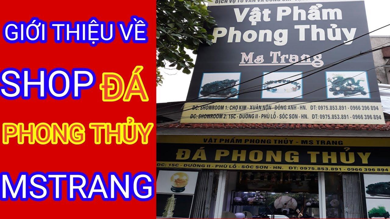 Giới Thiệu Về Shop Đá Phong Thủy MsTrang | Phong Thủy Dương Cơ