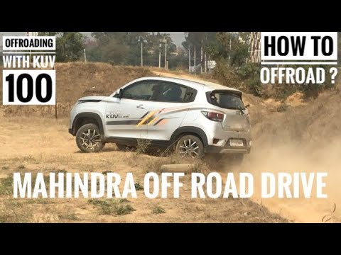 2018 Mahindra Off Road Drive | 2018 kuv nxt 100 | How to Off