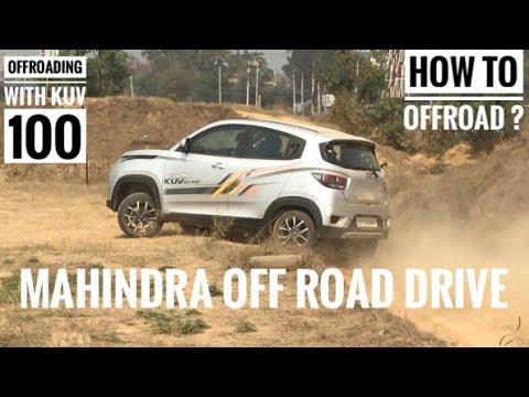 2018 Mahindra Off Road Drive | 2018 Kuv Nxt 100 | How To Offroad | Kuv 100 Nxt 2018 | Kuv 100