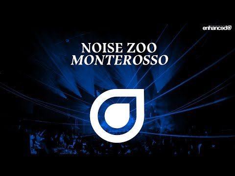Noise Zoo - Monterosso [OUT NOW]