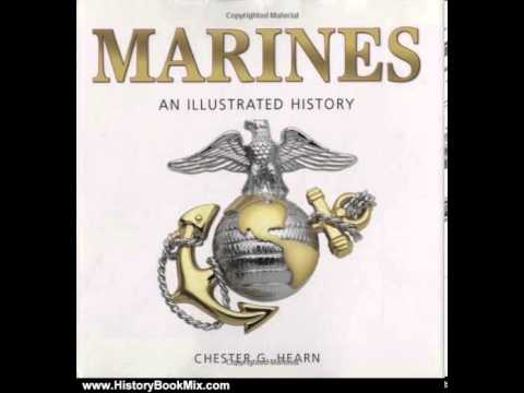 History Book Review: Marines: An Illustrated History: The United States Marine Corps from 1775 to...