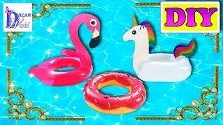 How to make a Doll Swim RING / pool float: DONUT, FLAMINGO, UNICORN. Easy DIY. Doll crafts.
