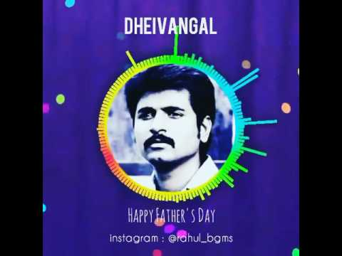 Happy Father's day || Kedi Billa killadi Ranga || Deivangal ellam song