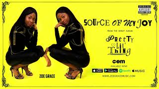 Zoe Grace Source Of My Joy Audio.mp3