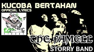 #KucobaBertahan #TheFamellSroryBand The Famell Story Band - Kucoba Bertahan  ( VIDEO LYRICS/LIRIK )