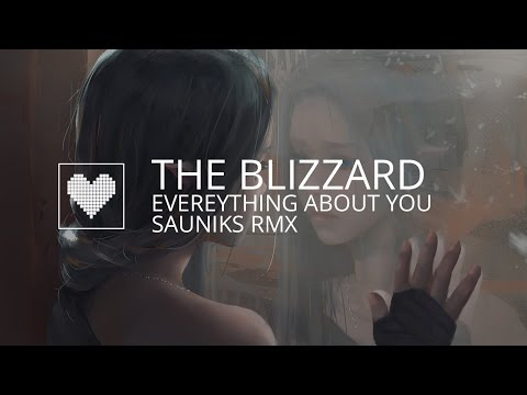 [Dubstep] The Blizzard & Yuri Kane - Everything About You ft. Relyk (Sauniks Remix)