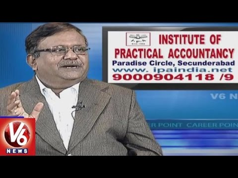 Practical And Global Accountant Course | Institute Of Practical Accountancy | Career Point | V6 News