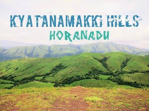 Kyatanmakki Hills | Western Ghats Karnataka Tourism | Horanadu