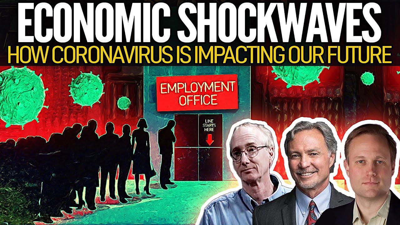 Economic Shockwaves: How the Coronavirus is Impacting our Future
