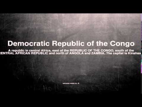 Medical vocabulary: What does Democratic Republic of the Congo mean