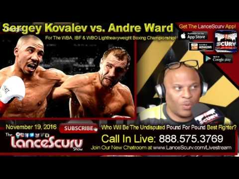 Sergey Kovalev vs. Andre Ward BLOW BY BLOW LIVE! - The LanceScurv Show