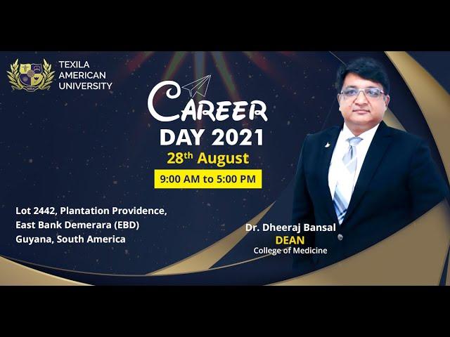 Career Day Invite by Dr. Dheeraj Bansal | Dean | Texila American University