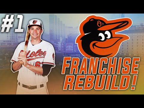 BALTIMORE ORIOLES REBUILD! Ep.1   MLB The Show 19 Franchise
