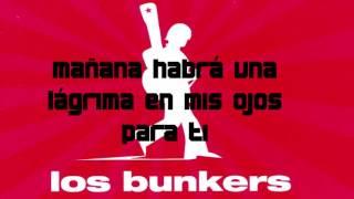 Los bunkers - cancion para mañana (letra)