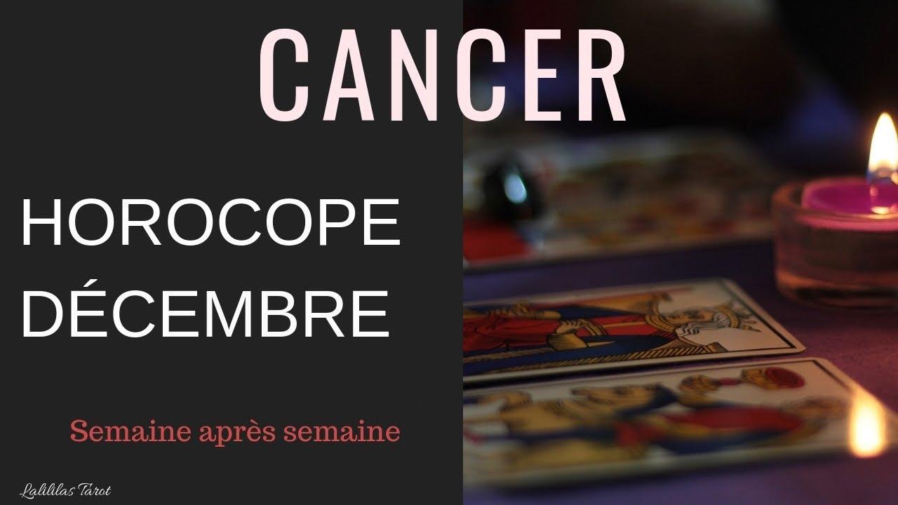 511d48401232b3 CANCER HOROSCOPE DÉCEMBRE 2018   TAROT ET PRÉVISIONS SEMAINE PAR ...