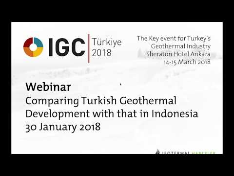 IGC Turkey 2018 - Webinar on geothermal development in Indonesia and Turkey