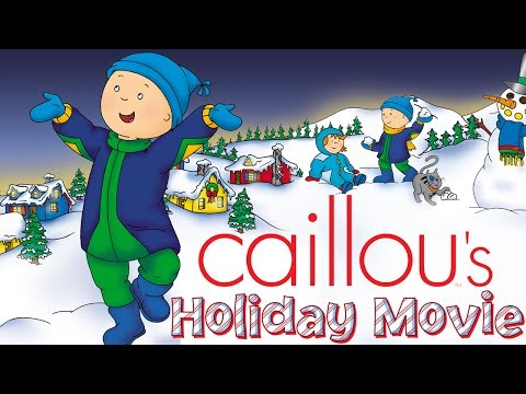 Caillou's Holiday Movie - Full Version | Cartoon for Kids
