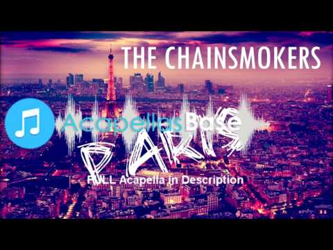 The Chainsmokers - Paris (Acapella)
