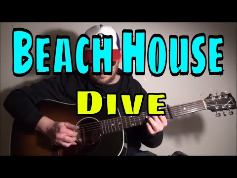 Beach House - Dive - Fingerpicking Guitar Cover