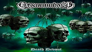 • EXCOMMUNICATED - Death Devout [Full-length Album] Old School Death Metal