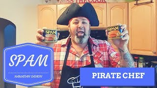SPAM - Hawaiian Saimin with Pirate Chef!!!