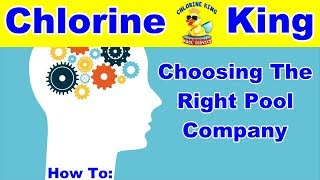 Calling All Pool Homeowners...Tips for Choosing the Right Pool Service Company - Chlorine King
