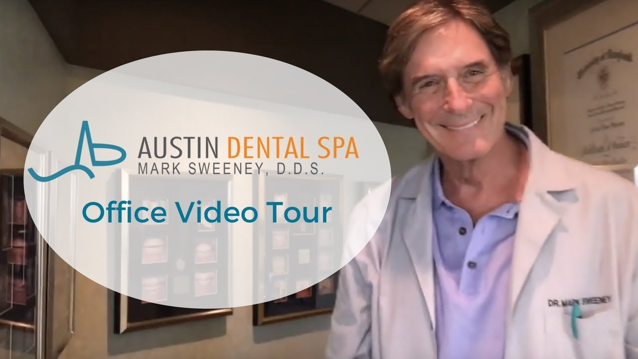 Austin Dental Spa Video Tour with Cosmetic Dentist, Dr  Mark Sweeney, DDS  in Austin, Texas
