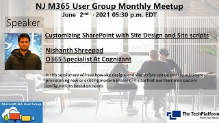 Customizing SharePoint with Site Design and Site scripts - Nishanth Shreepad