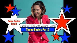 Tango Basics Part 2