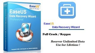 How to Activate EaseUS Data Recovery Wizard Crack Patch & Keygen For Lifetime Unlimited Data 2018