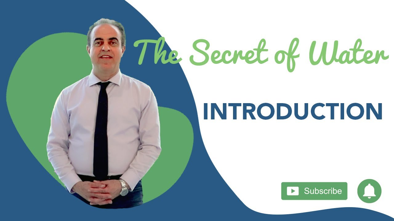 The Secret of Water : Introduction