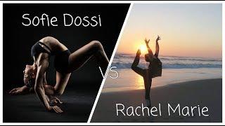 Sofie Dossi VS Rachel Marie