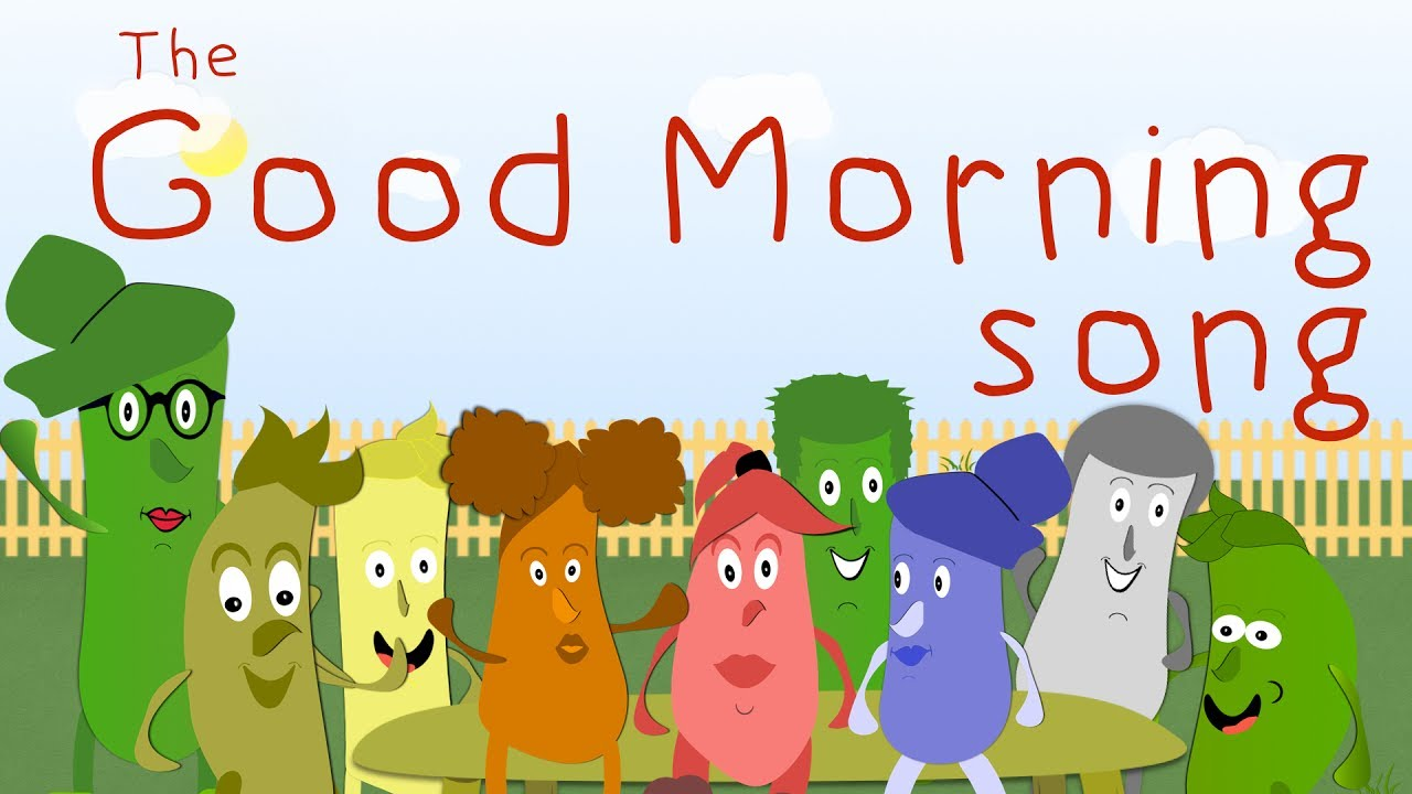 the good morning song kids songs green bean 39 s music youtube. Black Bedroom Furniture Sets. Home Design Ideas