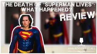 Death of Superman Lives: What Happened?