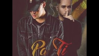 Pa Ti Bad Bunny Ft Bryant Myers (Letra)