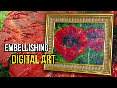 EMBELLISHING Digital Art with Acrylic Gel Medium
