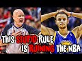 This STUPID Rule is RUINING THE NBA!