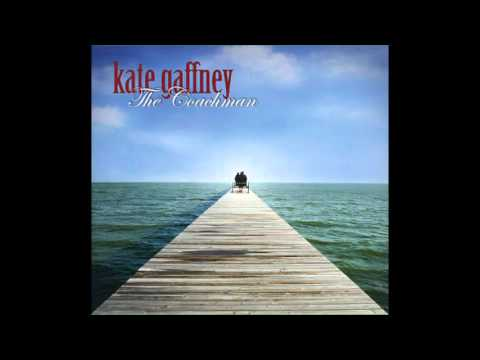 Kate Gaffney - The Coachman - Full Album - Official