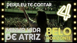 5inco Minutos - MINHA VIDA DE ATRIZ #04 (Sessão Belo Horizonte)