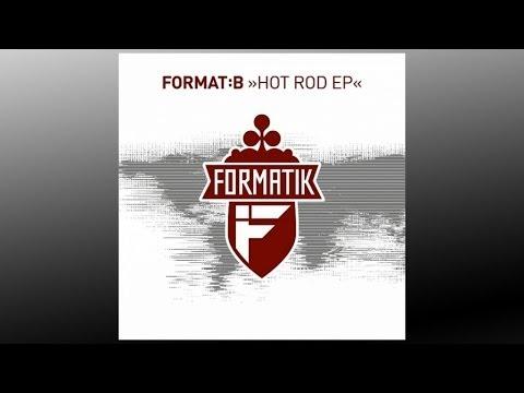 Format:B - Hot Rod (Hugo Remix) - FMK001