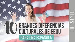10 DIFERENCIAS CULTURALES DE EEUU | Para una española | WanderLu Style