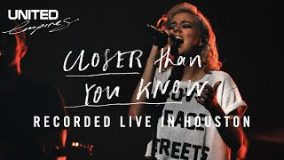 Closer Than You Know - Hillsong UNITED YouTube Videos